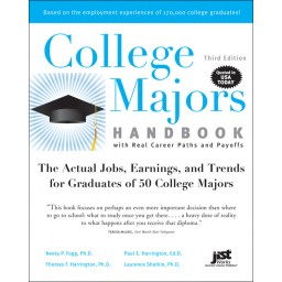 College Majors Handbook with Real Career Paths and Payoffs, Third Edition